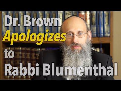 Dr. Brown Apologizes to Rabbi Blumenthal