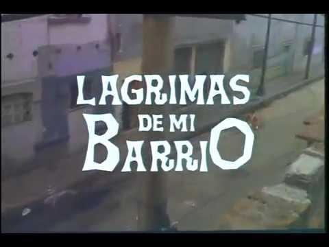 pelicula LAGRIMAS DE MI BARRIO