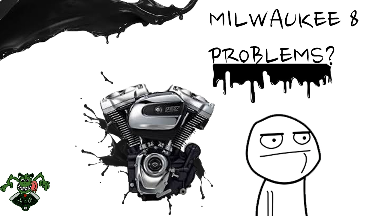 Harley davidson milwaukee 8 problems?