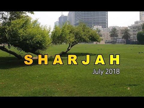 SHARJAH JULY 2018 الشارقة