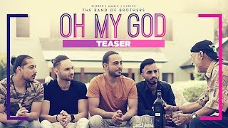Band Of Brothers: Oh My God (Song Teaser) | Latest Punjabi Songs 2017