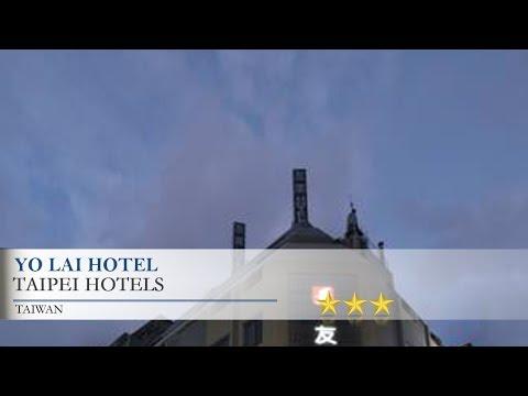 Yo Lai Hotel - Taipei Hotels, Taiwan