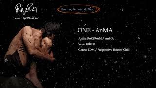 Ronak Raval / RokZRooM - ONE (AnMA Remix) | EDM Progressive House Trance Dance Chill
