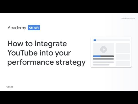 Academy on Air: Integrating YouTube into your performance strategy