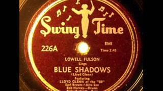 Lowell Fulson   Blue Shadows   1950
