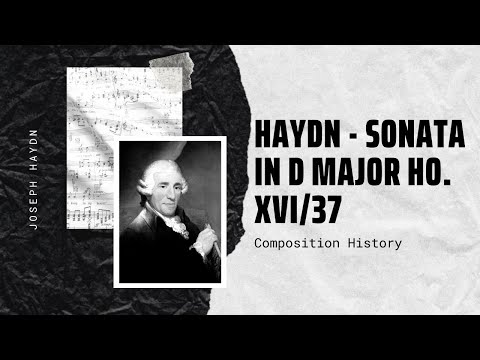 Haydn - Sonata in D Major Ho. XVI/37