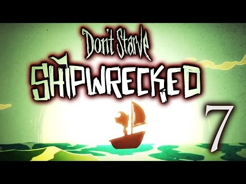 Don't Starve - Shipwrecked (Part 7): Whale Hunting and Base Building