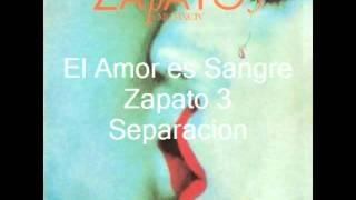 El Amor Es Sangre - Zapato 3