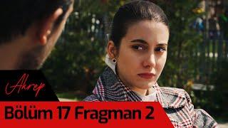 Akrep 17. Bölüm 2. Fragman