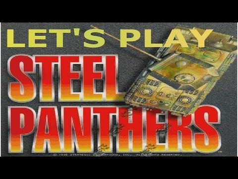 Let's Play: Steel Panthers - Pre-Made Scenarios - The Admin Box