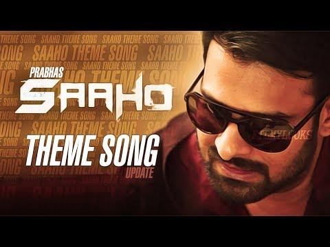 Saaho Movie Theme Song | Prabhas Saaho Teaser | Saaho Trailer | Sujeeth