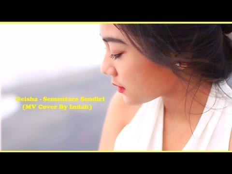 GEISHA - Sementara Sendiri (MV Cover)