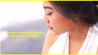 GEISHA - Sementara Sendiri (MV Cover) Mp3