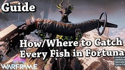 Warframe | Where/How To Catch Every Fish In Fortuna/Orb Vallis [Guide]
