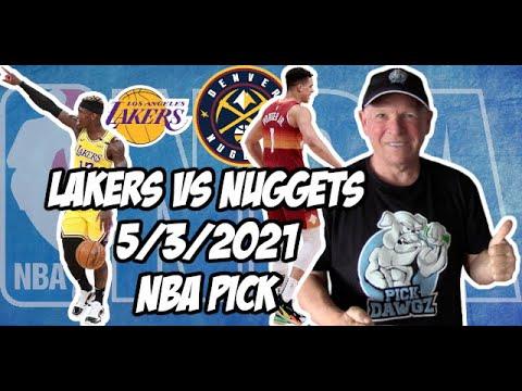 Nuggets vs. Lakers Betting Odds, Picks, Prediction (May 3, 2021) |