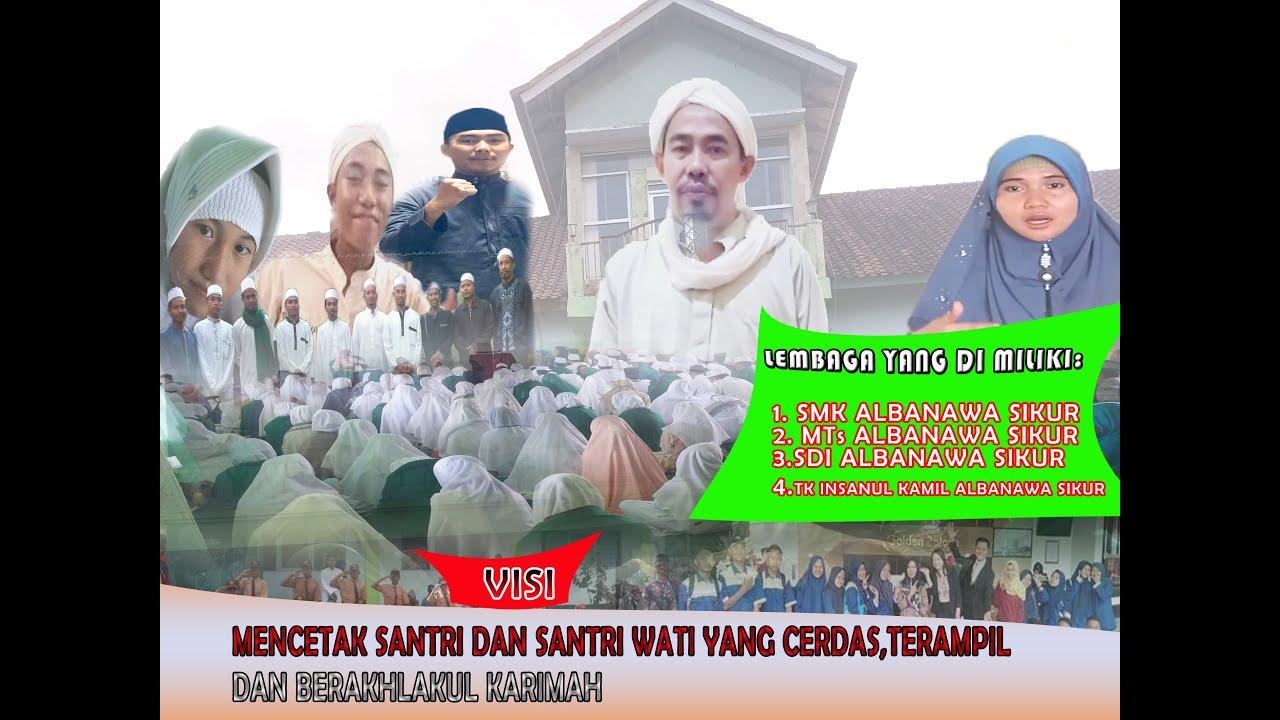 Download Mengenal Yayasan Pondok Pesantren Tahfidzul Qur'an Albaqiyatussholihat NW Sikur Lebih Dekat