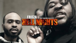 Frieza - Hell Nights (Official Music Video) | Shot By @BOMBVISIONSFILM