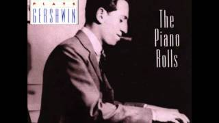 Gershwin Plays Gershwin - The Piano Rolls - Sweet And Lowdown