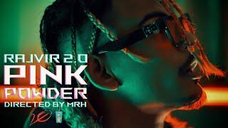 R∆JVIR 2.∅ - PINK POWDER (OFFICIAL MUSIC VIDEO)