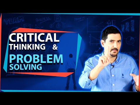 Critical Thinking and Problem Solving: Make Better Decisions