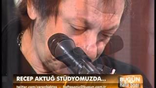 CEREN BEKTAŞ İLE BUGÜN HAFTA SONU 09.12.2012-RECEP AKTUĞ-ÖZÜR DİLERİM.mpg
