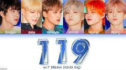 NCT DREAM (엔시티 드림) - '119' LYRICS [HAN|ROM|ENG COLOR CODED] 가사