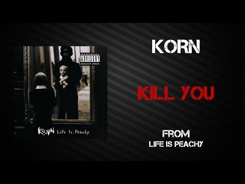 Korn - Kill You [Lyrics Video]