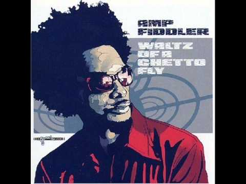 Amp Fiddler ft. George Clinton - Waltz of a Ghetto Fly & You (Hidden Track)