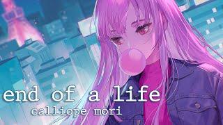 [MV] end of a life - Calliope Mori (Original Song)