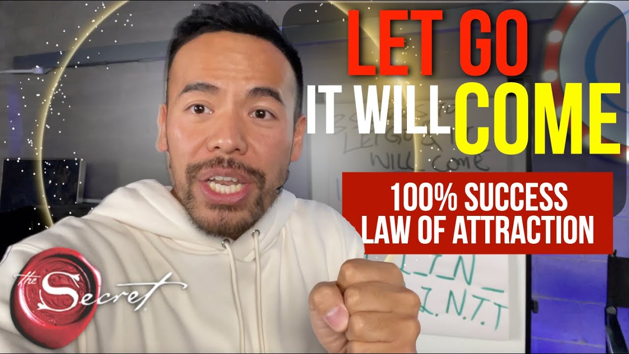 3 Secrets to Let Go & It WILL Come [100% LOA Success]