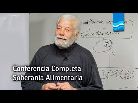 Jorge Rulli - Soberanía Alimentaria (Conferencia Completa)