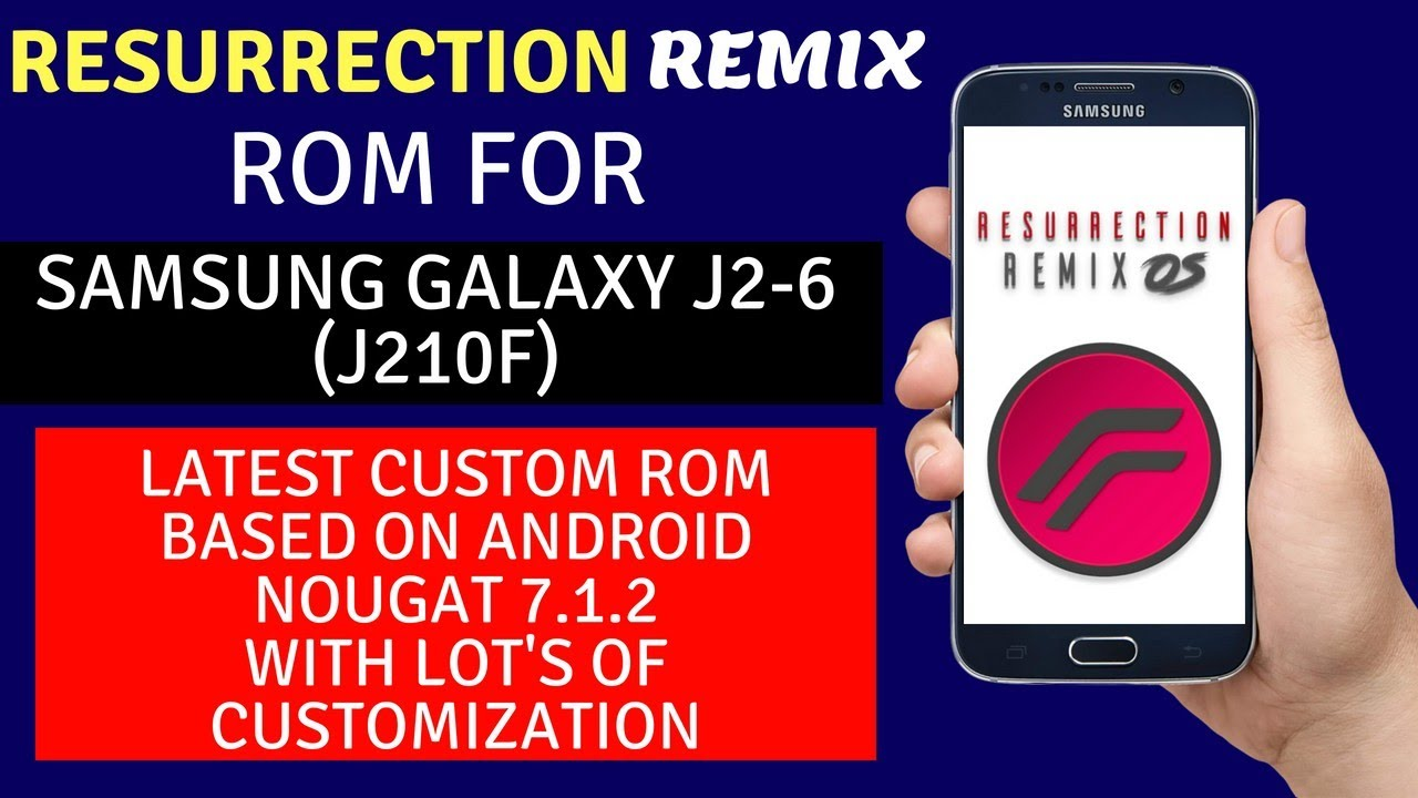 Resurrection Remix Rom For Samsung Galaxy J2-6 (J210F)