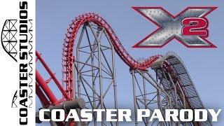 Coaster Parody: X2 at Six Flags Magic Mountain