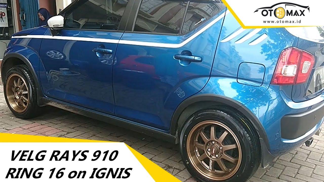 Suzuki Ignis Modifikasi Velg Rays 910 Ring 16 Sinar Otomax