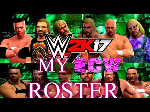 WWE 2K17 - MY ECW ROSTER