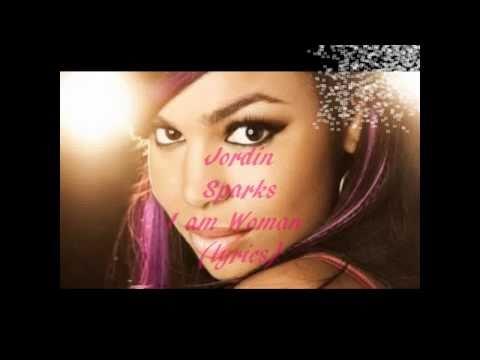 Jordin Sparks  I Am Woman Lyrics