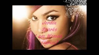 Jordin Sparks-I Am Woman (Lyrics) Single