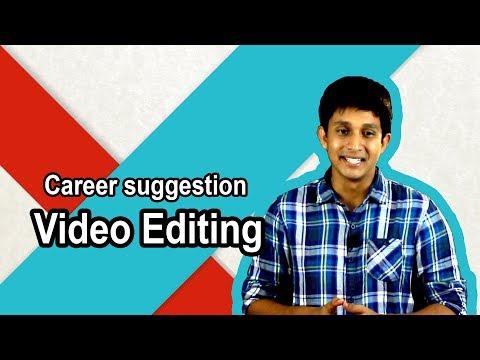 What is Video Editing । Career suggestion । Qualification,  Income, job market