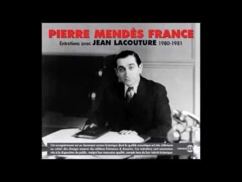 Pierre Mendès France - Entretiens avec Jean Lacouture 1980 - 1981