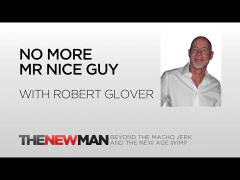 Robert Glover | Nice Guy Syndrome: No More Mr Nice Guy Book | The New Man Podcast with Tripp Lanier