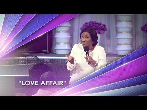 LOVE AFFAIR with Rev Funke Felix-Adejumo