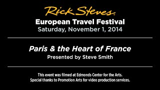 Paris & the Heart of France with Steve Smith