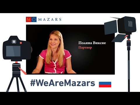 Mazars in Russia - #WeAreMazars