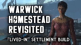 """Warwick Homestead Revisited - """"Lived-in"""" Fallout 4 Settlement Build"""