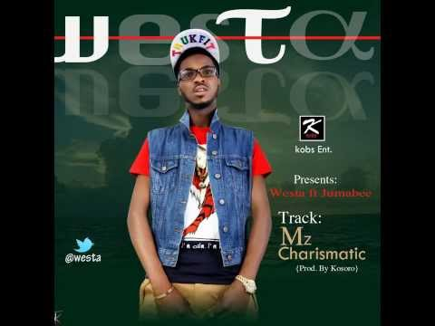 Westa ft Jumabee - Mz charismatic