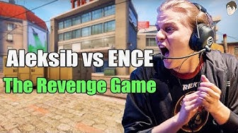 How Aleksib Dominated ENCE in Revenge Game