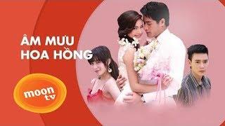 Âm Mưu Hoa Hồng Tập 26 End - Phim Thái Lan Lồng Tiếng Cực Đỉnh