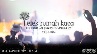 MPK 2011: Efek Rumah Kaca (full performance)