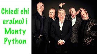 Chiedi chi era(no) i Monty Python #ChiediChiEra