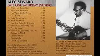 Alec Seward - Late One Saturday Evening (Full Album)